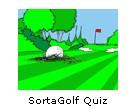SortaGolf Quiz