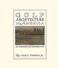 Golf Architecture in America