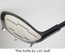 The Knife by LJC Golf