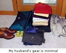 My husband's gear is minimal